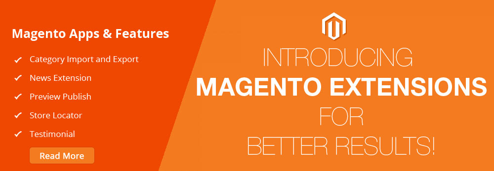 Introducing Magento Extensions For Better Results!